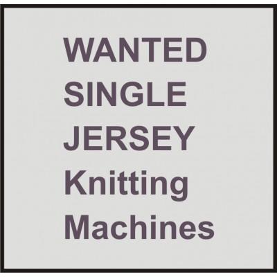 Wanted Used Knitting Machines - Single jersey