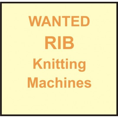 Wanted Used Knitting Machines - RIB ( Double Jesrsey )
